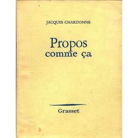 Propos Comme �a. de jacques chardonne