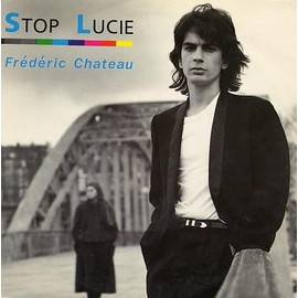 Stop Lucie - Ch�teau, Frederic