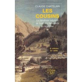 - Chatelain-Claude-Les-Cousins-Tome-1-La-Fabuleuse-Odyssee-De-L-exil-Des-Savoyards-En-Argentine-Revue-896801960_ML