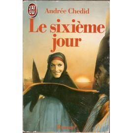 Le Sixi�me Jour de Andr�e Chedid
