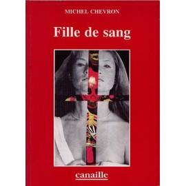 Fille De Sang de Michel Chevron