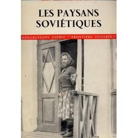 Les Paysans Sovi�tiques de CHOMBART DE LAUWE JEAN