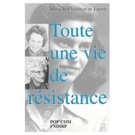 Toute Une Vie De R�sistance de Paul-Henry Chombart De Lauwe