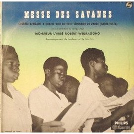 Messe Des Savanes - Chorale Africaine Haute Volta