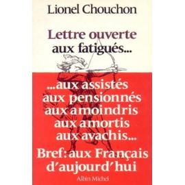 Lettre Ouverte Aux Fatigues de lionel chouchon
