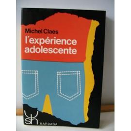 L'expérience Adolescente de Michel Claes