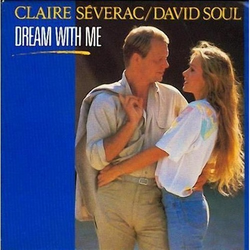 Claire Severac / David Soul Dream With Me