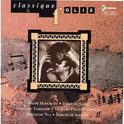 classique folie classique folie cd album priceminister rakuten. Black Bedroom Furniture Sets. Home Design Ideas