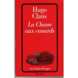 La Chasse Aux Canards de Hugo Claus