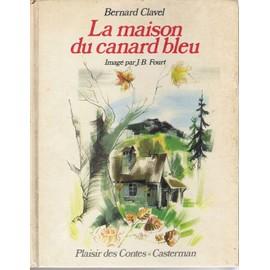 pmcdn.priceminister.com/photo/Clavel-Bernard-La-Maison-Du-Canard-Bleu-Livre-598044277_ML.jpg