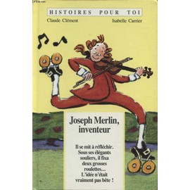 Joseph Merlin, Inventeur de Clément