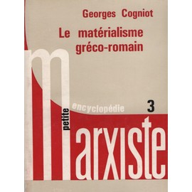 Le Mat�rialisme Gr�co-Romain de georges cogniot