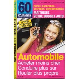 60 Millions De Consommateurs Hors-S�rie N� 126 : Automobile,Achat Assurance,Entretien ,Consommation