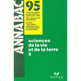 Annabac 95 - Sciences De La Vie Et De La Terre de Collectif, .