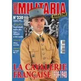 Armes Militaria Magazine N� 230 : La Cavalerie Fran�aise 1939-1940