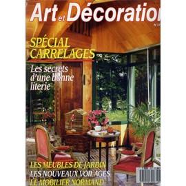 Art et décoration N° 277 : Spécial carrelage, les meubles de jardin , le  mobilier Normand