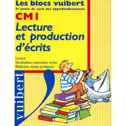 Lecture Et Production D'écrits, Cm1
