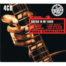 Blues Connection Vol.4 - Guitar In My Hand