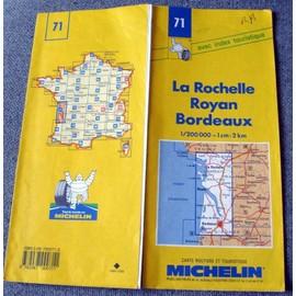 Carte Routiere Michelin N° 71 : La Rochelle- Royan - Bordeaux