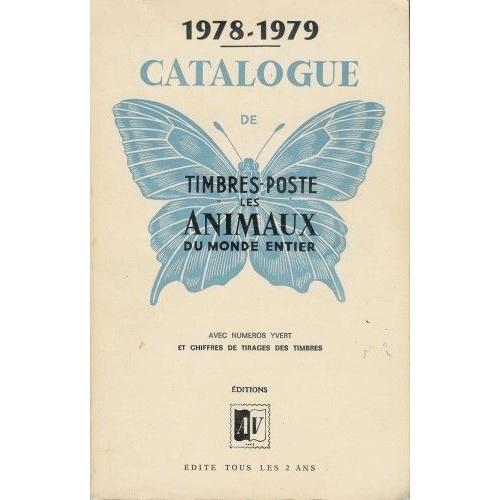 catalogue de timbres poste les animaux du monde entier 1978 1979 de collectif. Black Bedroom Furniture Sets. Home Design Ideas