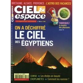 Ciel Et Espace N° 398 : On A Déchiffré Le Ciel Des Egyptiens