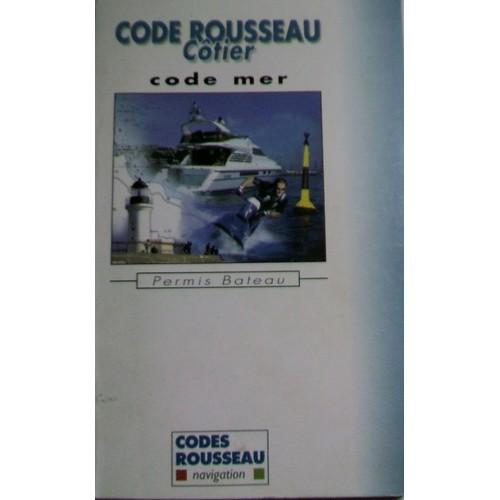 code rousseau cotier code mer permis bateau de collectif. Black Bedroom Furniture Sets. Home Design Ideas