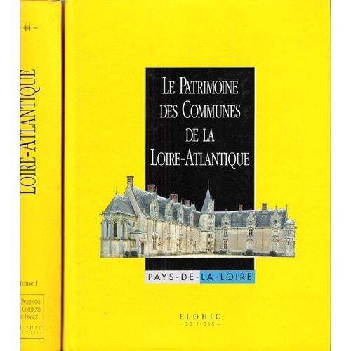 Le patrimoine des communes de la loire atlantique de collectif - Chambre des notaires de loire atlantique ...