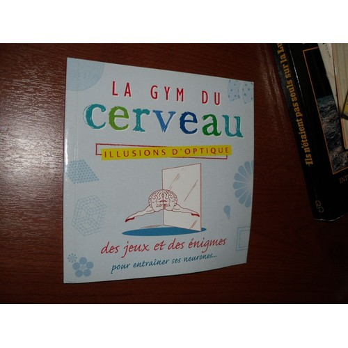 93411122ba9674 Collectif-Collectif-La-Gym-Du-Cerveau-Illusions-D-optique-Livre-870132814 L.jpg