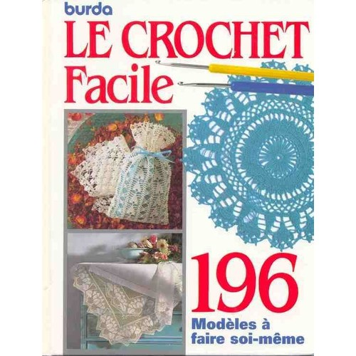Le crochet facile 196 mod les faire soi m me de - Creation facile a faire soi meme ...