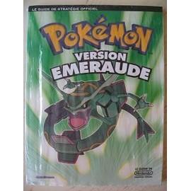 Pok�mon Version Emeraude Le Guide Strat�gie Officiel