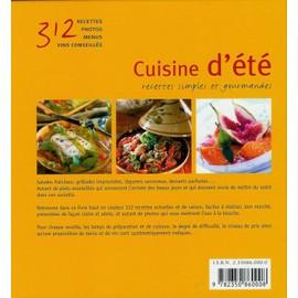 cuisine d ete 312 recettes pour toutes les envies