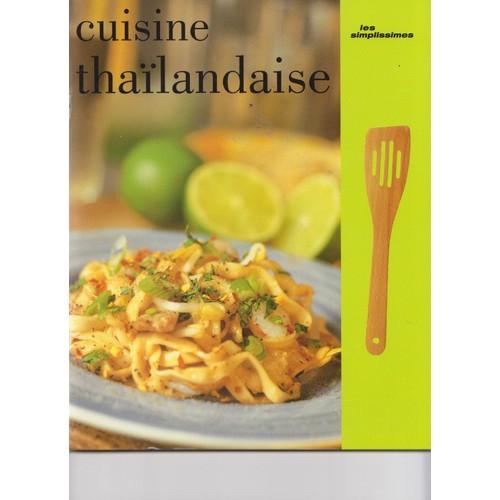 Cuisine Thailandaise Achat Vente Neuf Occasion Rakuten
