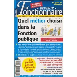 Devenir Fonctionnaire N� 17 : Quel M�tier Choisir Dans La Fonction Publique