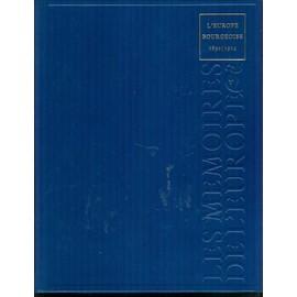 Les Memoires De L'europe- L'europe Bourgeoise 1830-1914. de Collectif Dirig� Par Jean Pierre Vivet