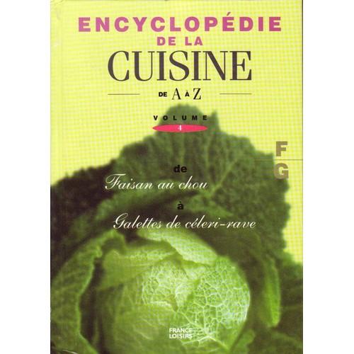 Encyclopedie de la cuisine de a z vol 4 de collectif for La cuisine de a a z