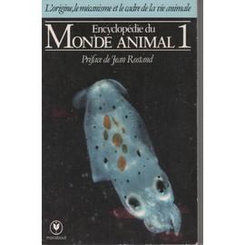 Encyclop�die Du Monde Animal T. 1 de collectif