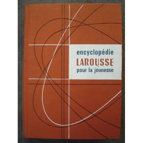 encyclopedie larousse pour la jeunesse