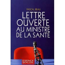 Espace Social Europ�en Hors-S�rie N� 1 : Pascal Beau - Lettre Ouverte Au Ministre De La Sant�