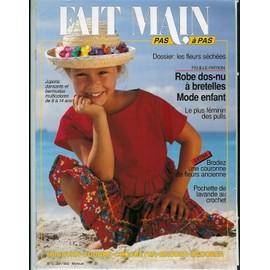 Fait Main Pas � Pas N� 6 : Robe Dos-Nu � Bretelles, Mode Enfant...
