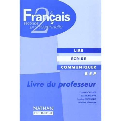 Francais 2e Professionnelle Bep