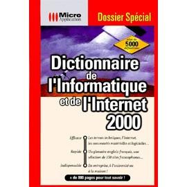 Dictionnaire De L'informatique Et De L'internet de Andreas Voss