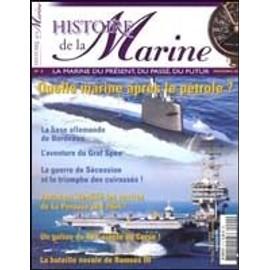 Histoire De La Marine N� 4 : La Marine Du Pr�sent, Du Pass�, Du Futur