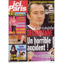 Ici Paris N� 3237 : Christophe Dechavanne.Un Horrible Accident!