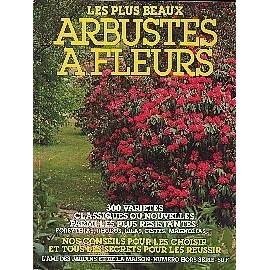 L 39 ami des jardins et de la maison hors s rie n hs 42 les plus beaux arbustes fleurs - L ami des jardins et de la maison ...