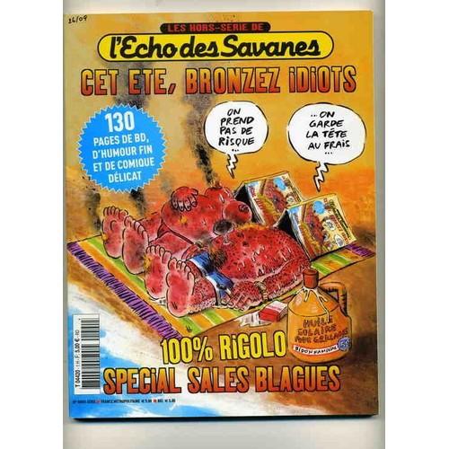 Collectif L Echo Des Savanes Hors Serie N 2003 Cet Ete Bronzez Idiots Revue 361823280