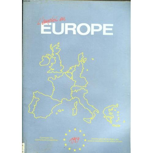 l 39 emploi en europe n 1989 l 39 emploi en europe de collectif. Black Bedroom Furniture Sets. Home Design Ideas