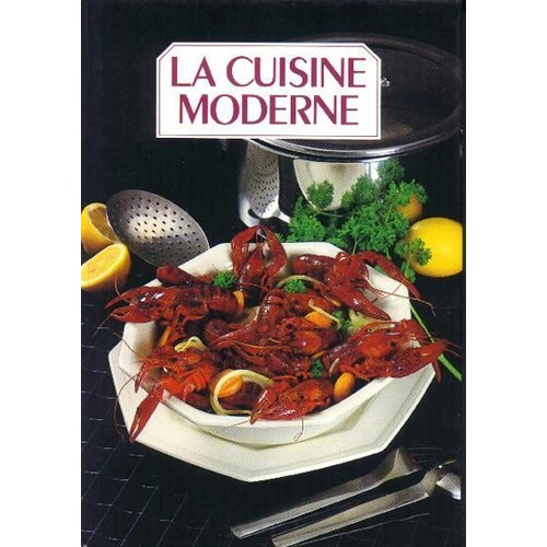 la cuisine moderne livre achat vente neuf occasion. Black Bedroom Furniture Sets. Home Design Ideas
