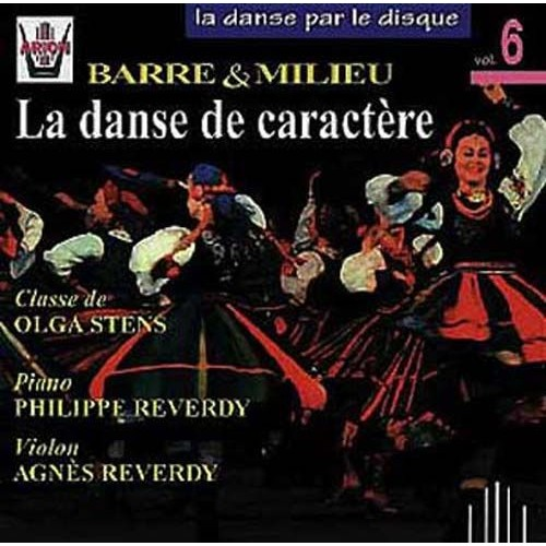 La danse par le disque vol 6 barre et milieu la danse for Barre de danse le bon coin