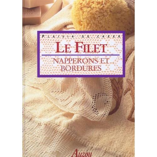 vendeurs pour Le Filet : Napperons Et Bordures Au Crochet de Collectif
