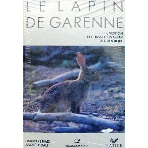 Le lapin de garenne de dom robert le gall format reli - Cuisiner un lapin de garenne ...